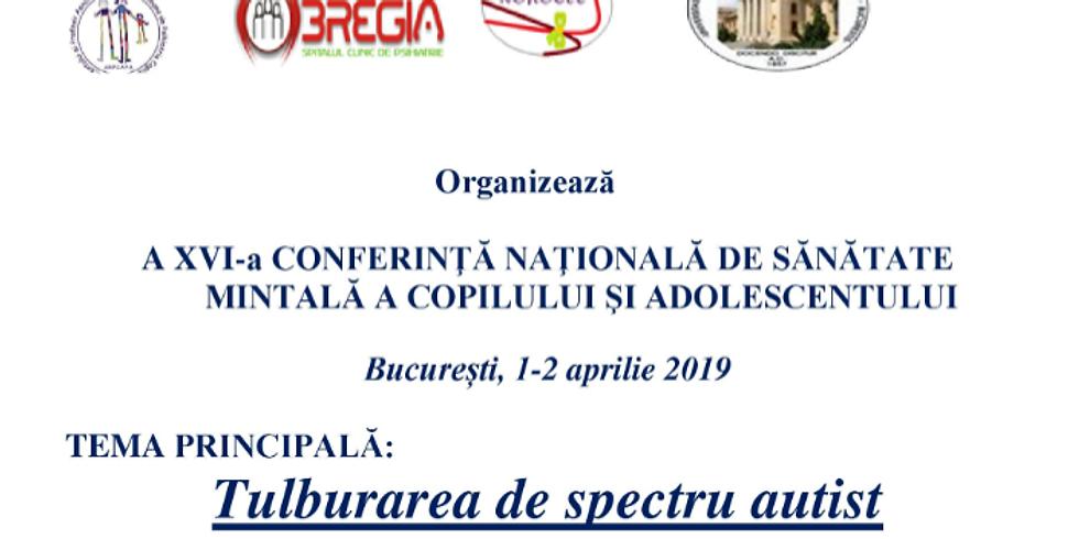 A XVI-A CONFERINTA NATIONALA DE SANATATE MINTALA A COPILULUI SI ADOLESCENTULUI (1)