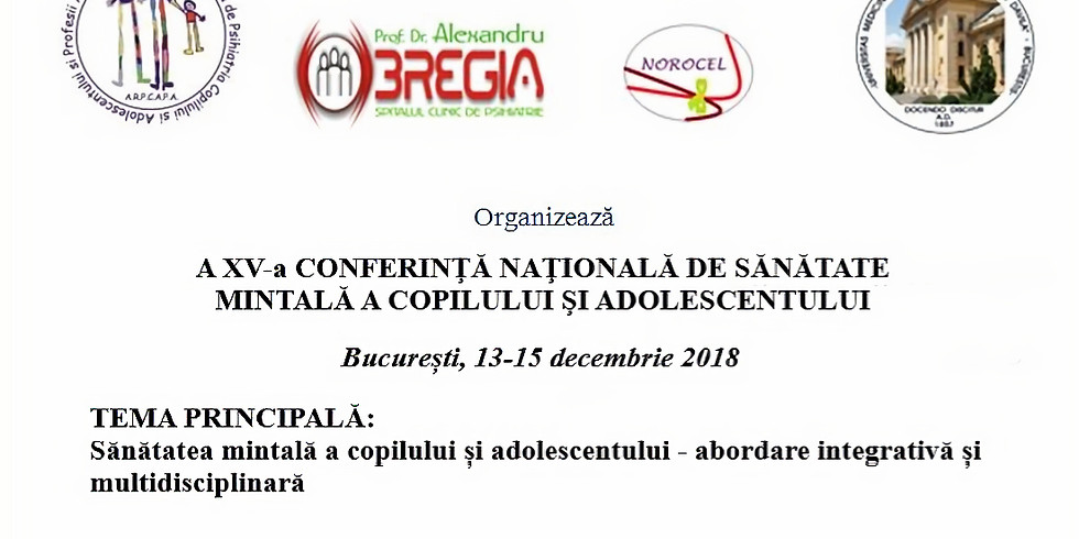 A XV-A CONFERINTA NATIONALA DE SANATATE MINTALA A COPILULUI SI ADOLESCENTULUI (1)