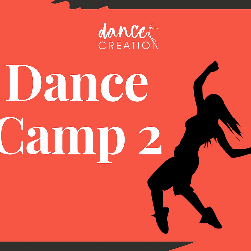 DANCE CAMP 2 (for ages 9-12 years old)