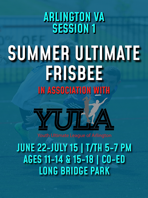 Arlington Summer Ultimate Training Session #1