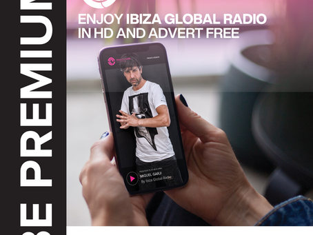 Ibiza Global Radio Premium free during Covid-19 lockdown