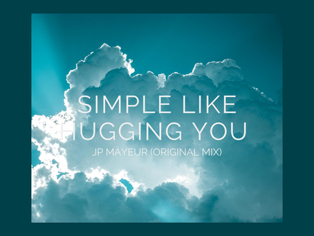 JP Mäyeur Simply Like Hugging You (Original Mix) Free Download