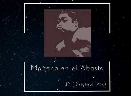 JP DXB New Unofficial Remix. Mañana en el Abasto (Ft. Luca Prodan)