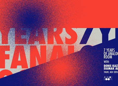 7 Years of Analog Room with: Denis Kaznacheev / Siamak Amidi