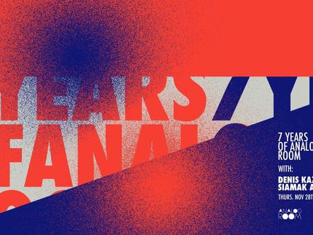7 Years of Analog Room with: Denis Kaznacheev / Siamak Amidi