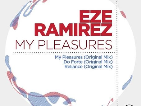"New Release Eze Ramirez ""My Pleasures"" Sudbeat"