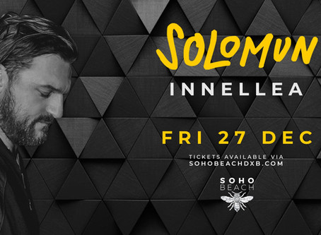 Dubai Solomun Tickets // December 27 // Soho Beach DXB