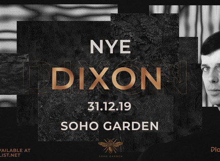 Dubai 2019 New Years Eve w/ DIXON at Soho Garden