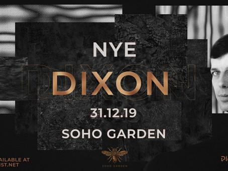 Dubai 2019 New Years Eve w/ DIXON at Soho Garden