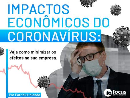 Impactos econômicos do coronavírus: veja como minimizar os efeitos na sua empresa