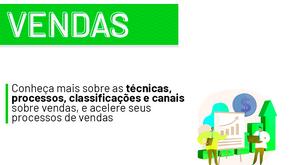 Vendas: Um Guia sobre Técnicas, Processos, Classificações e Canais para utilizar no seu negócio