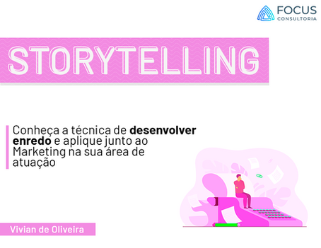 Storytelling & Marketing Digital: Grandes aliados na nova era digital para o seu negócio.