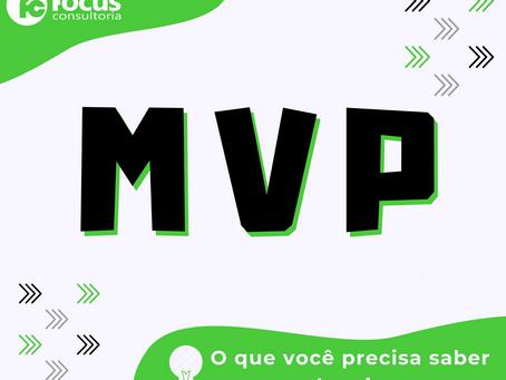 MVP: O que você precisa saber ao criar o seu