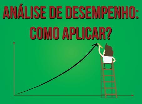 Análise De Desempenho: Como Aplicar?