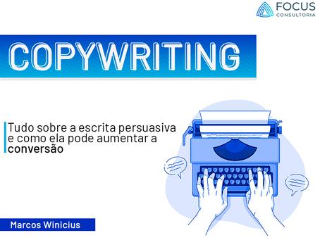 Copywriting: Como a escrita pode te ajudar a vender mais