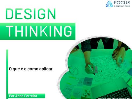 Design Thinking: o que é e como aplicar