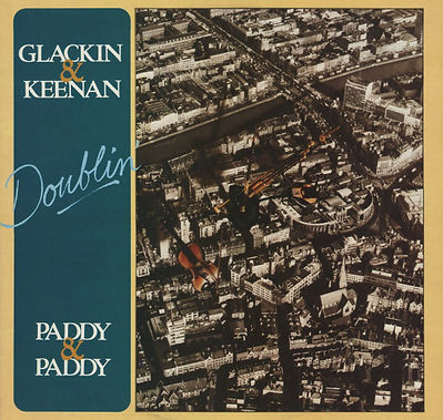 Doublin' Paddy Keenan / Paddy Glackin