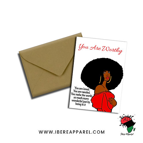 You Are Worthy | Greeting Card