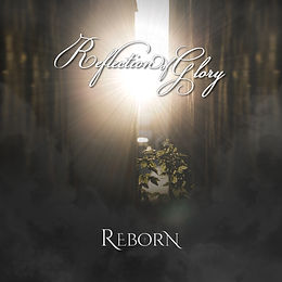 Reflection of Glory Reborn album cover art