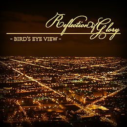 Reflection of Glory Bird's Eye View album cover art