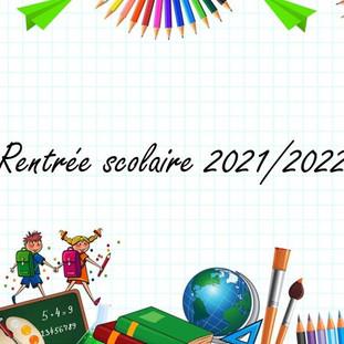 Rentrée scolaire 2021/2022