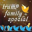 Trumpfamilyspecia_forwebl.jpg