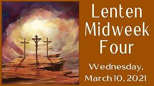 2021-03-10 Lent 4 Midweek.jpg