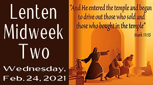 2021-02-24 Lent 2 Midweek.jpg