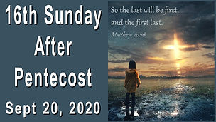 2020-09-20 16th Sunday after Pentecost.j