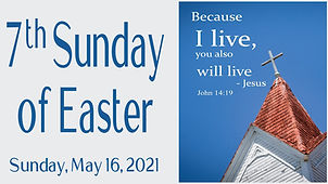 2021-05-16 7th Sunday of Easter.jpg