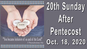 2020-10-18 20th Sunday after Pentecost.j