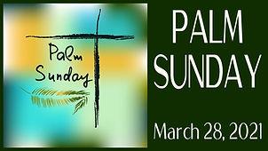 2021-03-28 Palm Sunday.jpg