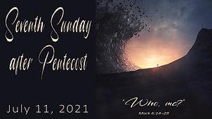 2021-07-11 7th Sunday After Pentecost.jpg