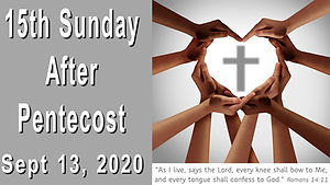 2020-09-13 15th Sunday after Pentecost.j