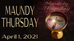 2021-04-01 Maundy Thursday.jpg