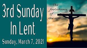 2021-03-07 3rd Sunday in Lent.jpg