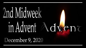 2020-12-09 Presenter Midweek Advent 2.jp