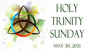 2021-05-30 PRESESNTERS Holy Trinity.jpg