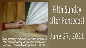 2021-06-27 5th Sunday After Pentecost.jp