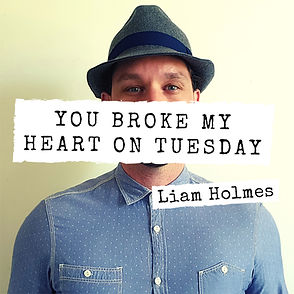 You Broke My Heart On Tuesday - 17.7.202