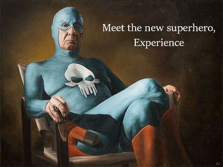 Meet the new superhero, Experience