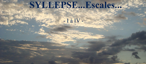SYLLEPSE...Escales...