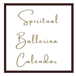 Spiritual  Ballerina   Calendar.png