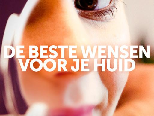 DE BESTE WENSEN… VOOR JE HUID!