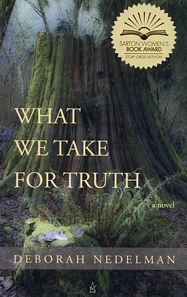 What We Take For Truth by Deborah Nedelman