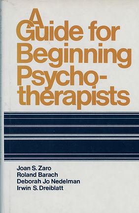 A Guide For Beginning Psychotherapists by Deborah Nedelman