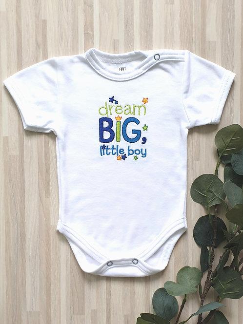 Hímzett body - Dream big little boy