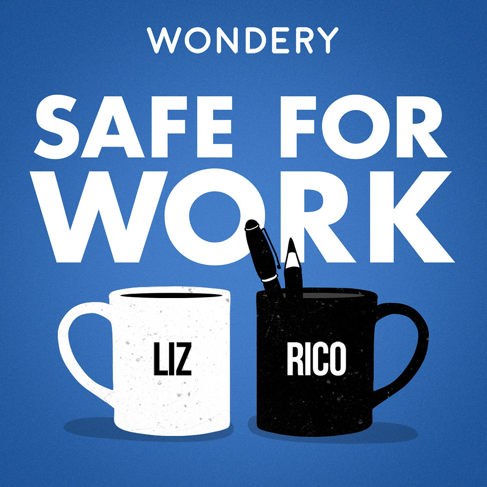 Safe for Work podcast logo - two coffee cups with hosts' names on them on blue background