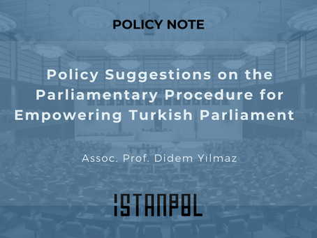 Policy Suggestions on the Parliamentary Procedure for Empowering Turkish Parliament