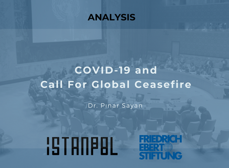 COVID-19 and the Call For Global Ceasefire